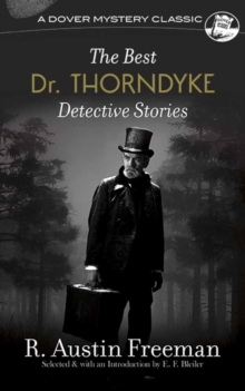 Best Dr. Thorndyke Detective Stories, Paperback / softback Book