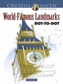 Creative Haven World-Famous Landmarks Dot-to-Dot, Paperback / softback Book