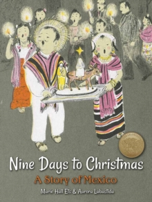 Nine Days to Christmas : A Story of Mexico, Hardback Book