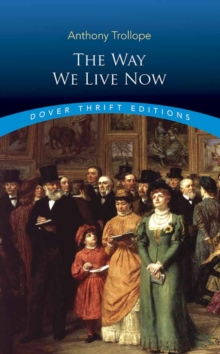 Way We Live Now, Paperback / softback Book