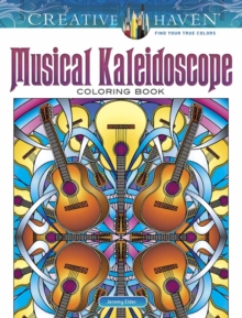 Creative Haven Musical Kaleidoscope Coloring Book, Paperback Book