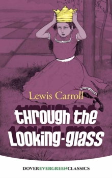 Through the Looking-Glass, Paperback / softback Book