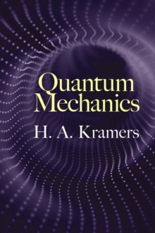 Quantum Mechanics, Paperback / softback Book