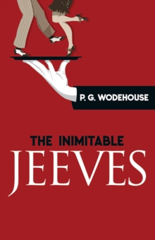 The Inimitable Jeeves, Paperback / softback Book