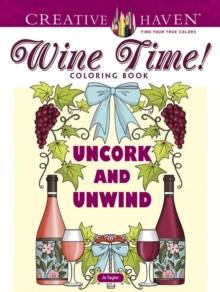Creative Haven Wine Time! Coloring Book, Paperback / softback Book