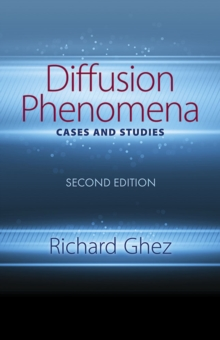 Diffusion Phenomena: Cases and Studies: Seco : Second Edition, Paperback / softback Book