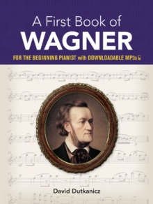 A First Book of Wagner, Paperback / softback Book