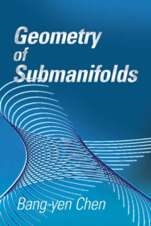 Geometry of Submanifolds, Paperback / softback Book