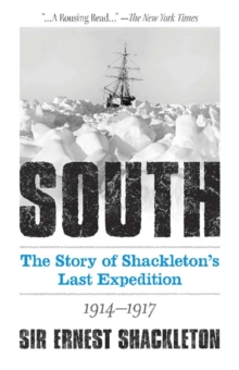 South: The Story of Shackleton's Last Expedition 1914-1917, Paperback / softback Book