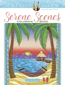 Creative Haven Serene Scenes Coloring Book, Other book format Book
