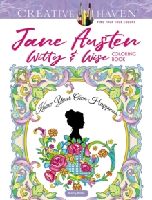 Creative Haven Jane Austen Witty & Wise Coloring Book, Other book format Book