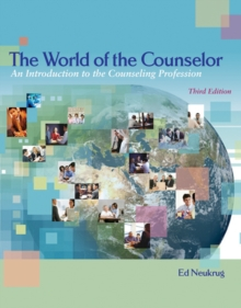The World of the Counselor : An Introduction to the Counseling Profession, Hardback Book
