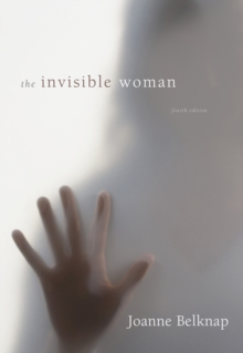 The Invisible Woman : Gender, Crime, and Justice, Paperback Book