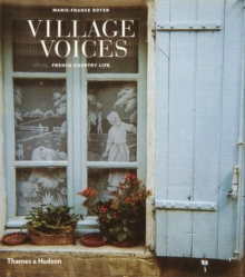 Village Voices : French Country Life, Hardback Book