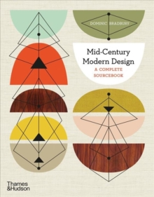 Mid-Century Modern Design : A Complete Sourcebook, Paperback / softback Book