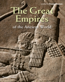 The Great Empires of the Ancient World, Hardback Book