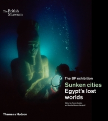 Sunken cities : Egypt's lost worlds, Hardback Book
