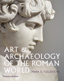 Art & Archaeology of the Roman World, Hardback Book