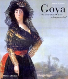 Goya : ''To every story there belongs another'', Hardback Book