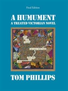 A Humument (Special Edition) : A Treated Victorian Novel 1966 - 2016, Hardback Book