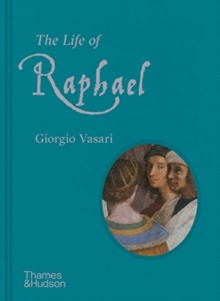 The Life of Raphael, Hardback Book