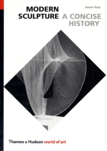 Modern Sculpture : A Concise History, Paperback Book