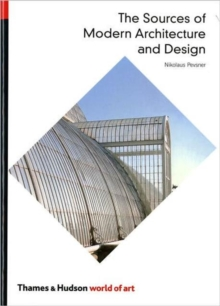 Sources of Modern Architecture and Design (Woa), Paperback Book