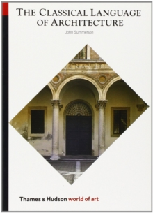 The Classical Language of Architecture, Paperback / softback Book