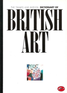 Dictionary of British Art, Paperback Book