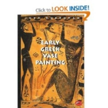 Early Greek Vase Painting : 11th-6th Centuries BC, Paperback Book