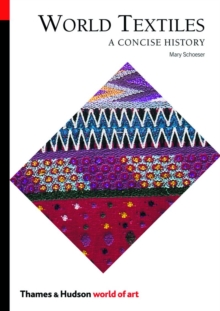 World Textiles : A Concise History, Paperback / softback Book
