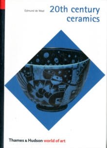 20th Century Ceramics, Paperback / softback Book