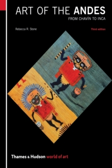 Art of the Andes : From Chavin to Inca, Paperback Book