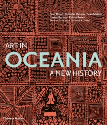 Art in Oceania : A New History, Hardback Book