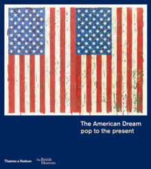 The American Dream : pop to the present, Hardback Book