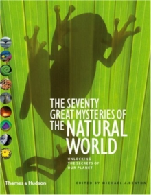 Seventy Great Mysteries of the Natural World, Hardback Book
