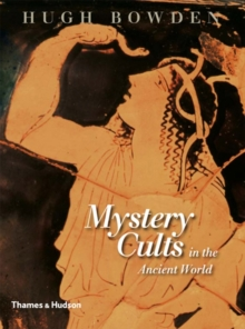 Mystery Cults in the Ancient World, Hardback Book