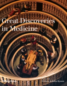 Great Discoveries in Medicine, Hardback Book