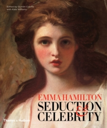 Seduction and Celebrity : The Spectacular Life of Elizabeth Hamilton, Hardback Book