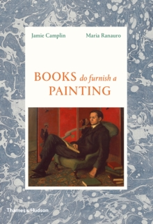 Books Do Furnish A Painting, Hardback Book