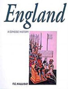 A Concise History of England : From Stonehenge to the Atomic Age, Paperback Book
