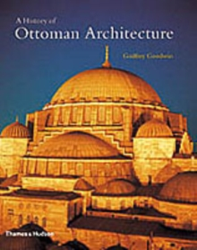 History of Ottoman Architecture, Paperback Book