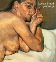 Lucian Freud: Paintings, Paperback Book