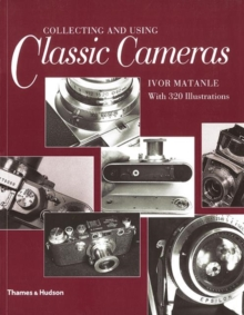 Collecting and Using Classic Cameras, Paperback Book