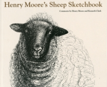 Henry Moore's Sheep Sketchbook, Paperback Book