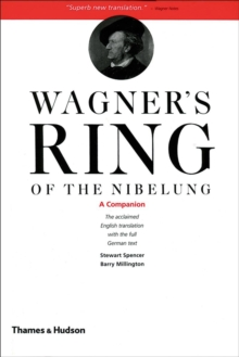 "Wagner's ""Ring of the Nibelung"" : Wagner's Ring of the Nibelung: A Companion Companion, Paperback Book"