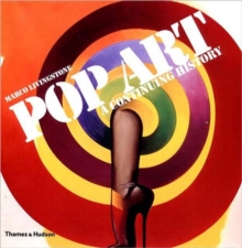 Pop Art: A Continuing History, Paperback Book