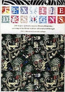 Textile Designs : 200 Years of Patterns for Printed Fabrics Arranged by Motif, Colour, Period and Design, Paperback Book