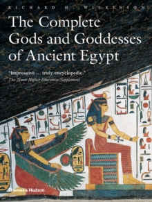 Complete Gods and Goddesses of Ancient Egypt, Paperback Book