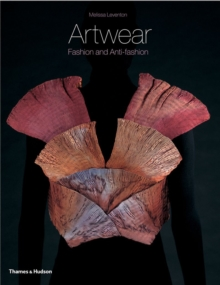 Artwear : Fashion and Anti-Fashion, Paperback / softback Book